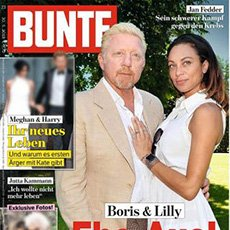 BUNTE / Nr.23 30.05.2018 - Boris Becker + Lilly